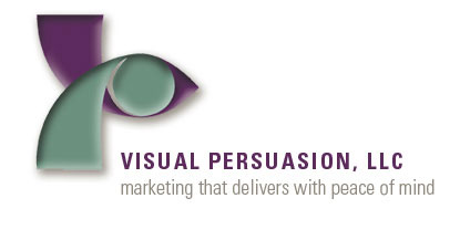 VISUAL PERSUASION, LLC Marketing that delivers with peace of mind